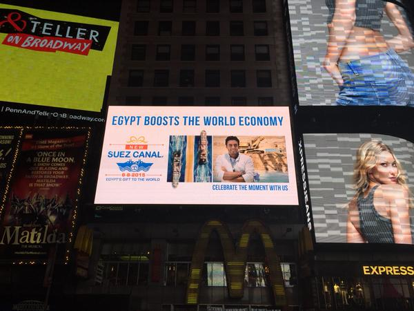 Billboards and (digital out-of-home) DOOH campaigns promoting the inauguration of the new Suez Canal were wtinessed across  New York and London