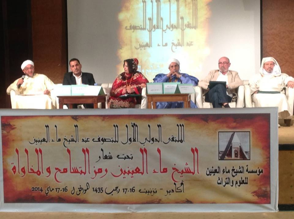 "In a conference in Agadir, Morocco where he presented a paper entitled ""Fraternity of Sufi orders through the works of Shaykh Ma' al-Aynayn"